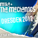 Mike + The Mechanics - Dresden 2012 - Übersicht