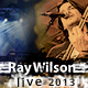 Ray Wilson - Tourdaten 2013 (Trio, Quartett, Quintett, 20 Years And More, Genesis Classic, Stiltskin)