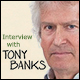 Tony Banks - Interview (Juli 2015): A Chord Too Far