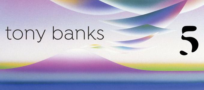 Tony Banks 5 Rezension