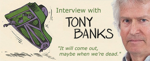 TONY BANKS: it-Interview zu A Chord Too Far