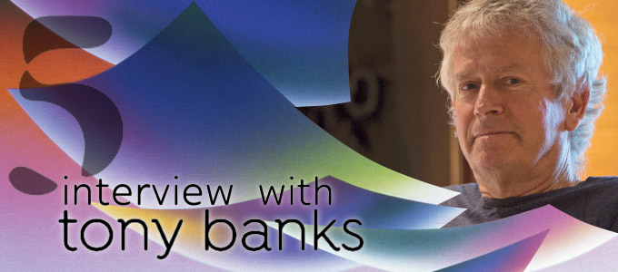 Interview with Tony Banks about FIVE and beyond