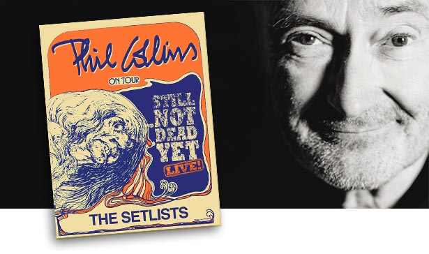 Phil Collins - (Still) Not Dead Yet live - Setlists