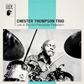CHESTER THOMPSON TRIO<br>Live At Drumd'n'Percussion Paderborn