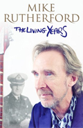 Mike Rutherford - The Living Years (Buch)