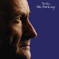 Phil Collins<br>Hello, I Must Be Going! (2CD)