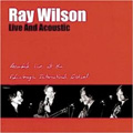 Ray Wilson - Live And Acoustic (CD)