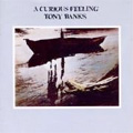 Tony Banks - A Curious Feeling<br>(2009 Remaster CD)