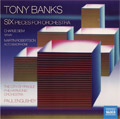 Tony Banks<br>SIX: Pieces For Orchestra (CD)