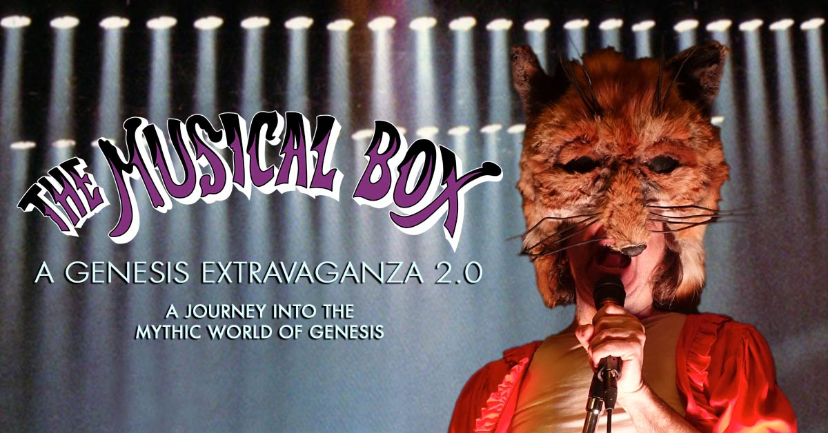 The Musical Box Genesis Extravaganza 2019 / 2020