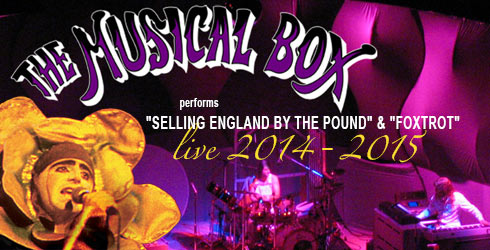 The Musical Box Selling England und Foxtrot live 2013 bis 2015 - header