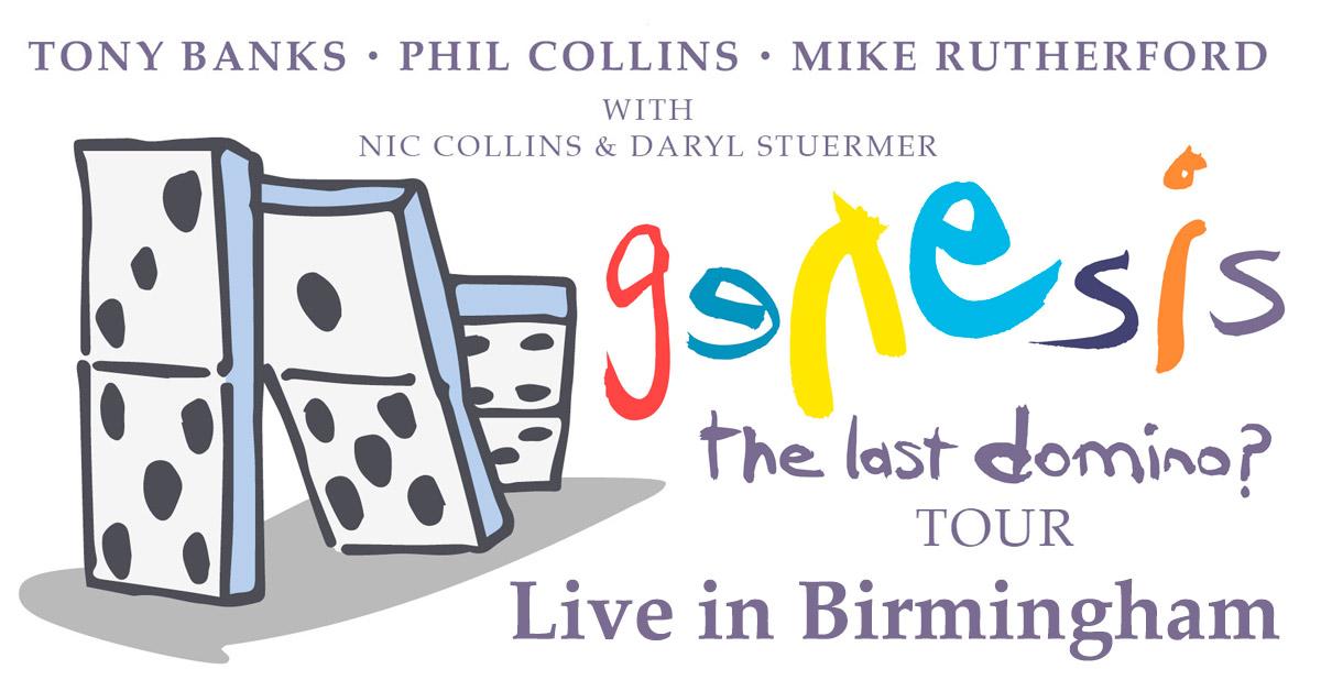 Birmingham Genesis Last Domino Tour report
