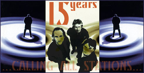 Genesis - 15 Years Calling All Stations