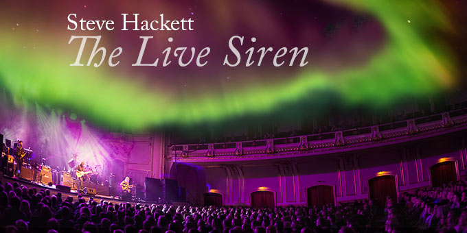 The Live Siren - Steve Hackett 2017