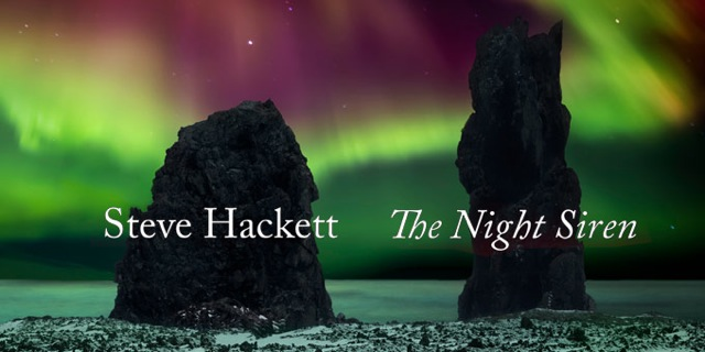 Steve Hackett The Night Siren review