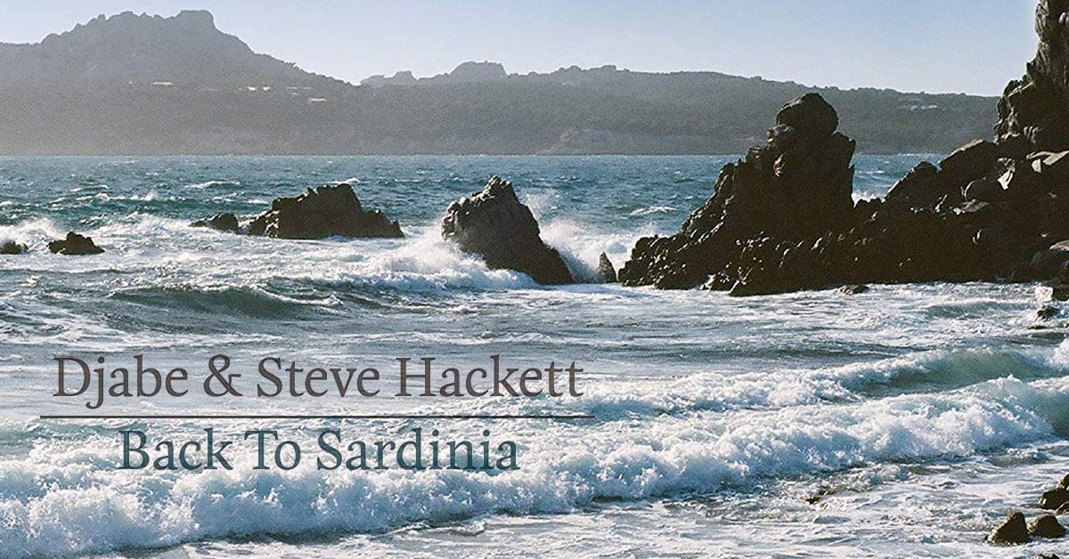 Djabe & Steve Hackett: back To Sardinia