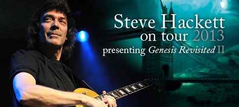 Steve Hackett Genesis Revisited World Tour 2013