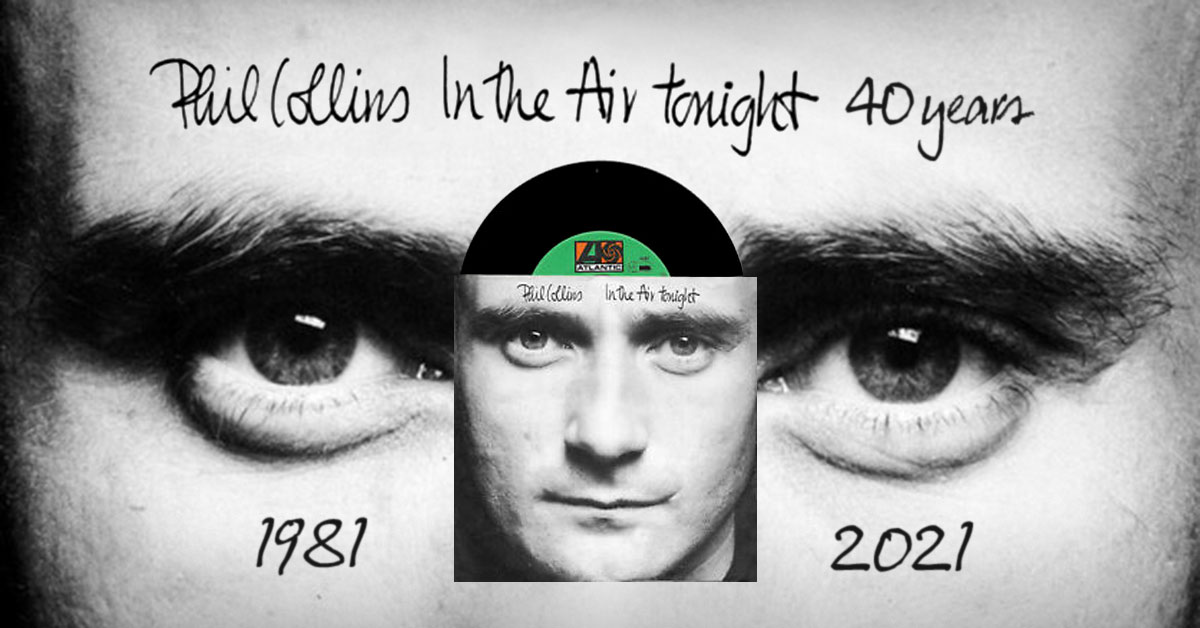 In The Air Tonight - 40 years