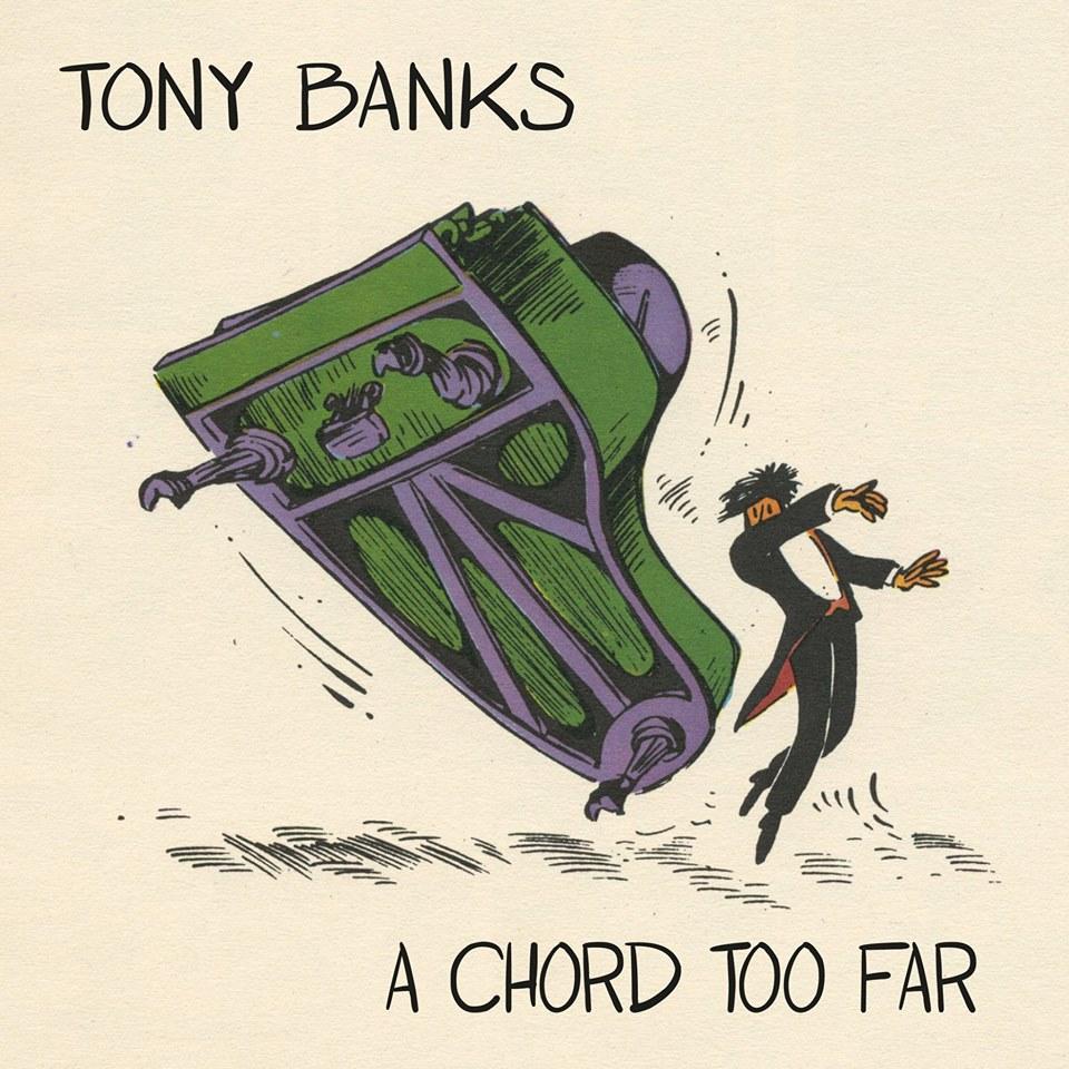Tony Banks - A Chord Too Far