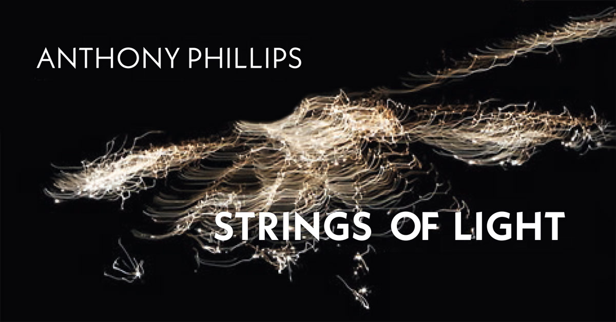 Anhony Phillips Strings Of Light