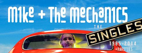 Mike + The Mechanics Singles