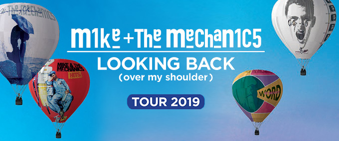 Mike + The Mechanics: Looking Back Tour 2019