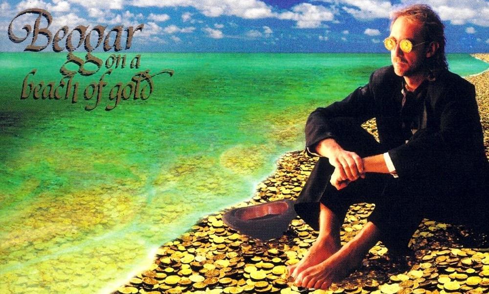 Beggar On A Beach Of Gold