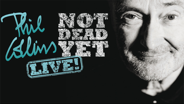 PHIL COLLINS Not Dead Yet Live