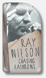 Ray Wilson Chasing Rainbows 2013