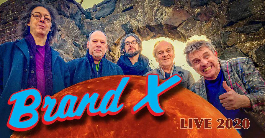 Brand X live 2020