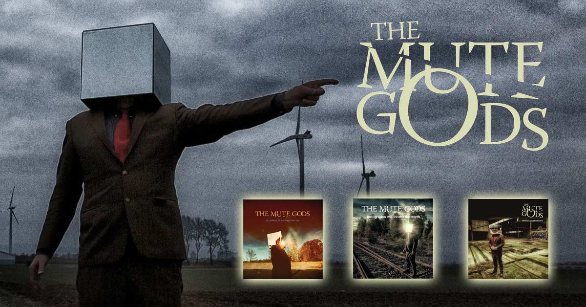 The Mute Gods - Album Trilogie
