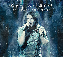 Ray Wilson 20 Years And More Genesis vs Stiltskin cover